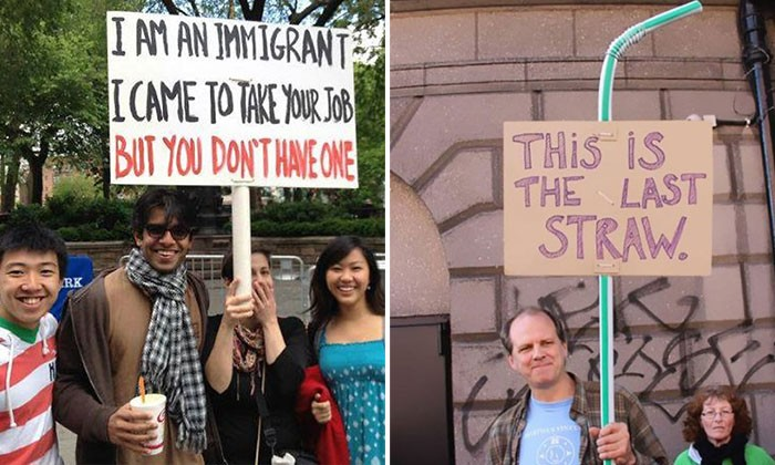 Protesting can take it's toll on you -- but these hilarious signboards are proof it can be fun