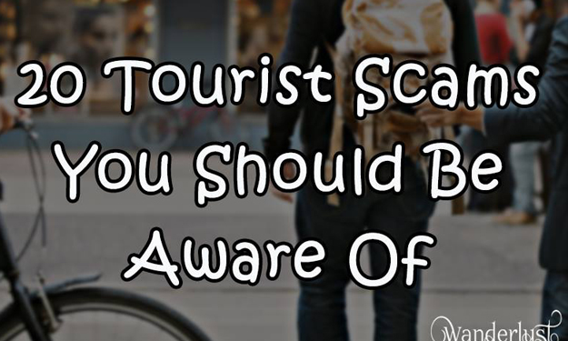 Beware of these 20 most common scams when travelling!